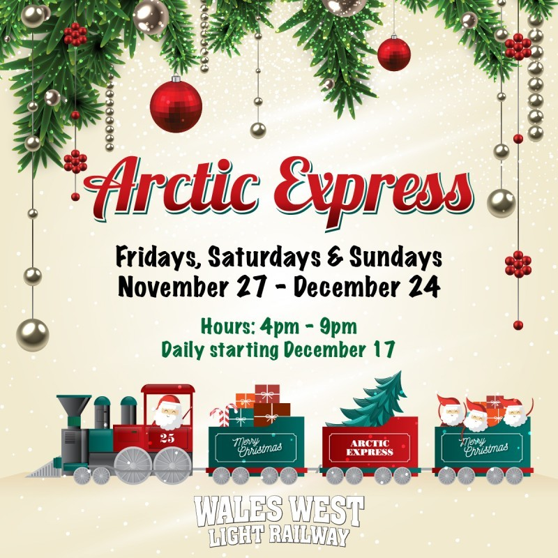 Wales West Light Railway Presents: The Arctic Express